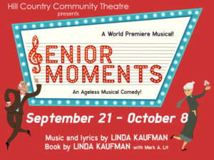 Hill Country Community Theatre presents SENIOR MOMENTS