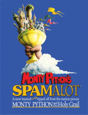3-D Theatricals of Los Angeles and Orange County Presents Monty Python's SPAMALOT