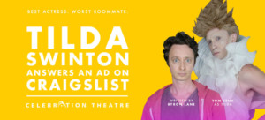 Tom Lenk to Star in TILDA SWINTON ANSWERS AN AD ON CRAIGSLIST at Celebration Theatre