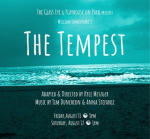The Glass Eye Presents THE TEMPEST At Playhouse On Park