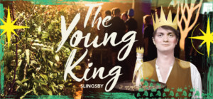 Oscar Wilde's Rarely-Told THE YOUNG KING to Make U.S. Premiere at The New Victory
