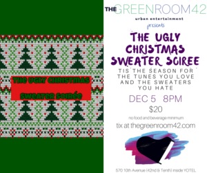 The Fourth Annual UGLY CHRISTMAS SWEATER SOIREE Announced