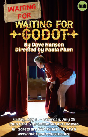 Meet Playwright Dave Hanson After Friday's Performance of WAITING FOR WAITING FOR GODOT