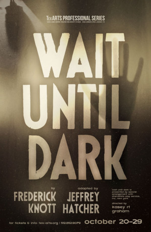 TexARTS Announces Cast and Creatives for WAIT UNTIL DARK