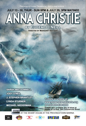 Provincetown Dramatic Arts 2016 Hit Production of Eugene O'Neill'sANNA CHRISTIEReturns to the Wharf House