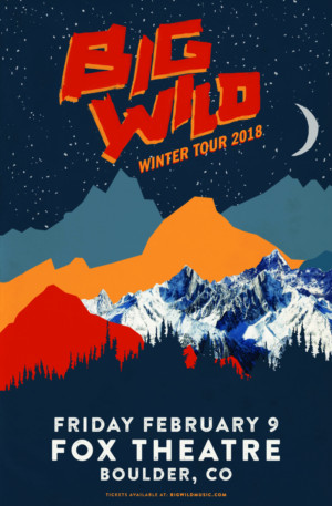 Big Wild to Play the Fox Theatre This February; Tickets on Sale Friday!