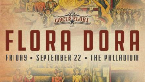 Circus Flora presents Gala FLORA DORA 9/22
