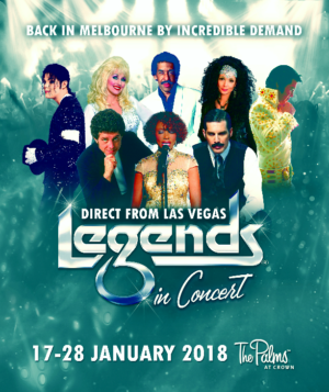 LEGENDS IN CONCERT Returns to Melbourne
