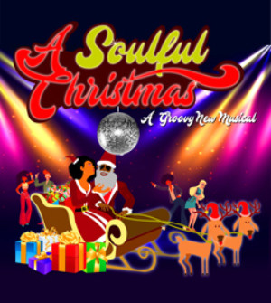 A SOULFUL CHRISTMAS Off-Broadway This December