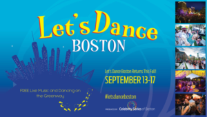 LET'S DANCE BOSTON Returns to the Greenway Next Month