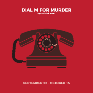 DIAL M FOR MURDER Opening Soon at Stage Door Players