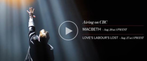 CBC to Broadcast Stratford Festival HD's MACBETH This Sunday