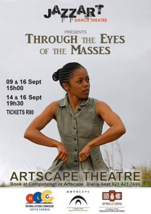 Jazzart Dance Theatre Presents THROUGH THE EYES OF THE MASSES for Heritage Month