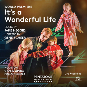 IT'S WONDERFUL LIFE Opera Recording Now Available in Digital Formats and CD Pre-Orders