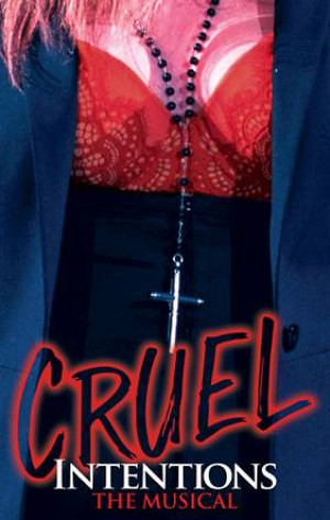 Are You In or Are You Out? Tickets on Sale for CRUEL INTENTIONS: THE MUSICAL