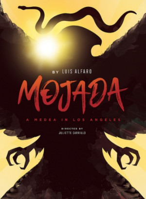 MOJADA: A MEDEA IN LOS ANGELES Comes to the Armory