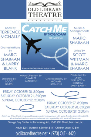 Old Library Theatre Presents the New Jersey Premiere of CATCH ME IF YOU CAN