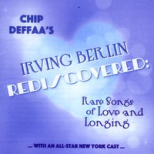 Stephen Bogardus and More Featured on IRVING BERLIN REDISCOVERED Album, Out Today
