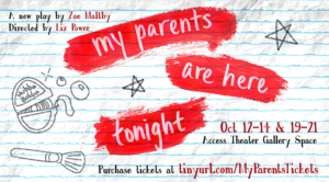 Zoe Maltby's New Play MY PARENTS ARE HERE TONIGHT Premieres Tonight at Access Theatre Gallery Space