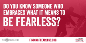 DC-Based Case Foundation Launches FINDING FEARLESS Seeking Stories that Inspire