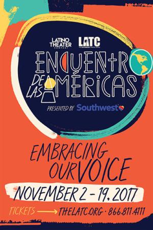 ENCUENTRO DE LAS AMERICAS - 14 Theater Companies, One Vibrant Celebration