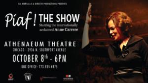 PIAF ! THE SHOW Comes to Athenaeum Theatre, 10/8