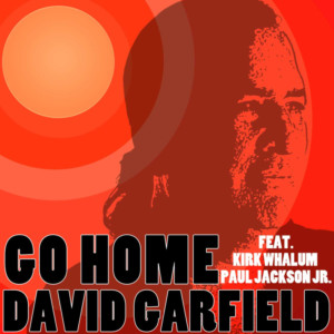 Famed L.A. Keyboardist David Garfield Releases New Single 'Go Home'
