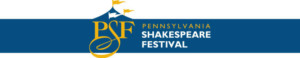 Pennsylvania Shakespeare Festival Launches Season with Record-Breaking Productions
