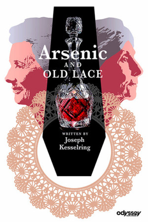 Laugh Out Loud with ARSENIC AND OLD LACE at the Odyssey