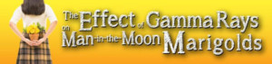 Cygnet presents THE EFFECT OF GAMMA RAYS ON MAN-IN-THE-MOON-MARIGOLDS