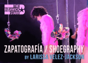 Larissa Velez-Jackson's ZAPATOGRAFÍA / SHOEGRAPHY Opens in Brooklyn 9/6