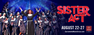 SISTER ACT Concludes the 2017 Music Circus Season