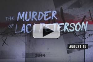 VIDEO: First Look - A&E Documentary Series THE MURDER OF LACI PETERSON