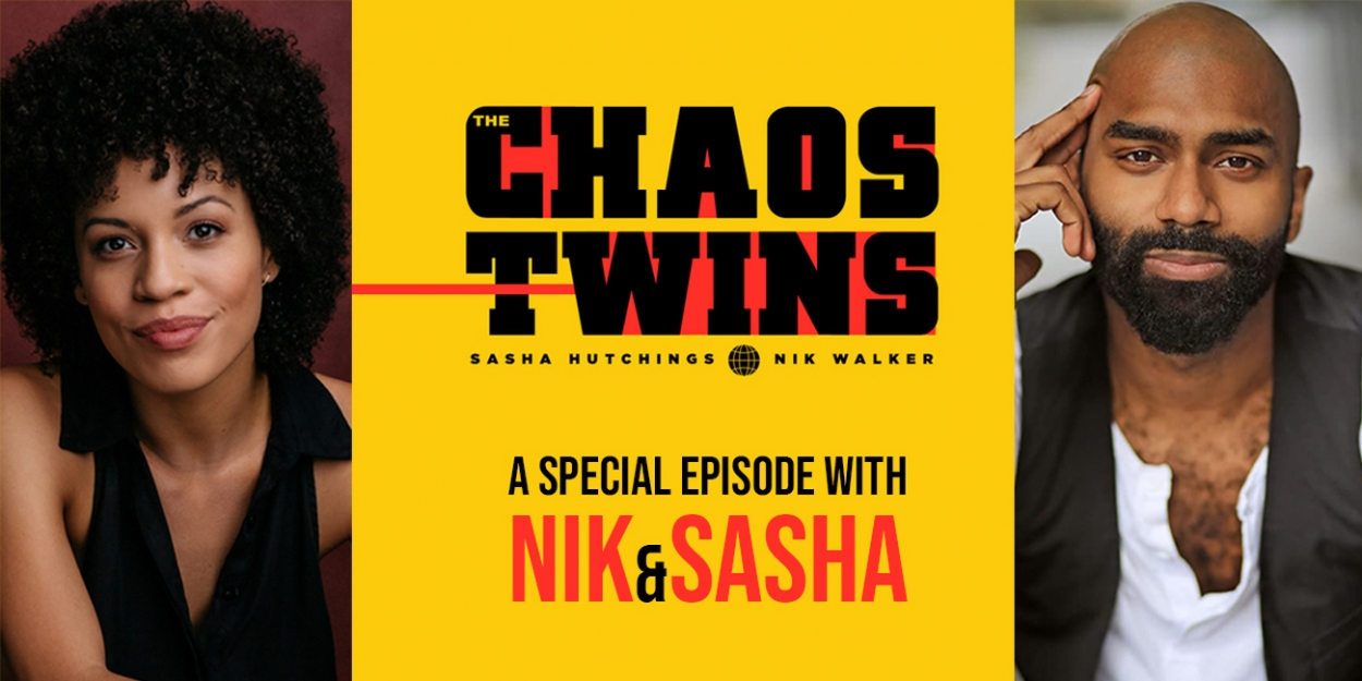 VIDEO: Watch a Very Special Episode of THE CHAOS TWINS with Nik and Sasha- Live at 4pm!