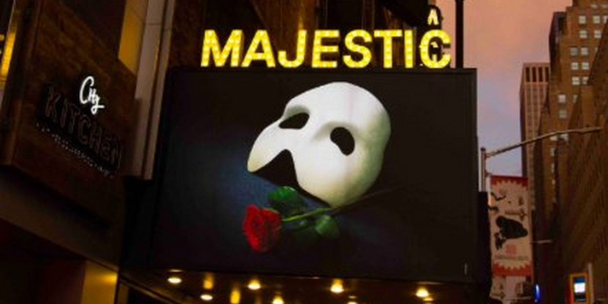 Get a Peek at THE PHANTOM OF THE OPERA's New Marquee