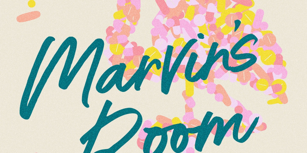 Vintage Theatre Presents MARVIN'S ROOM