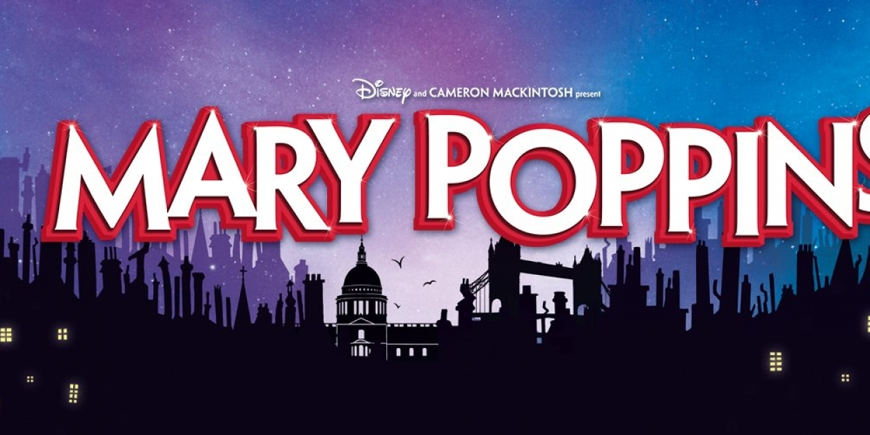 Additional Casting Announced For MARY POPPINS Return To The