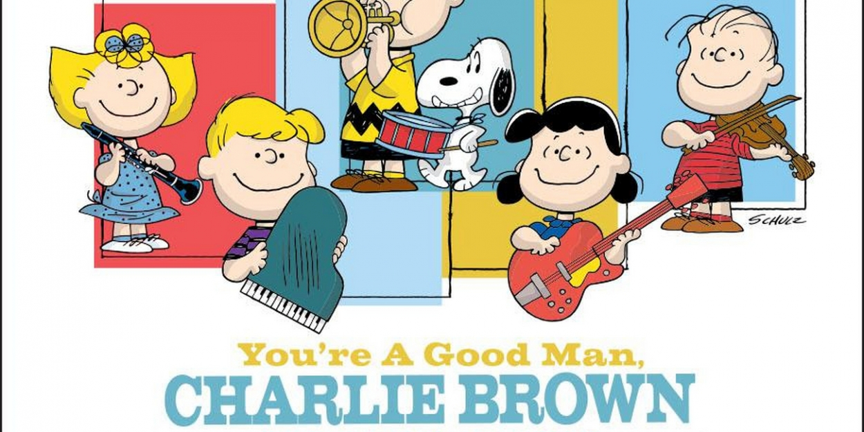 YOU'RE A GOOD MAN, CHARLIE BROWN Will Embark on National Tour in January 2020