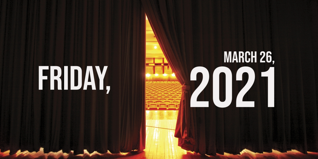 Virtual Theatre Today: Friday, March 26- with a RAGTIME Reunion, John Lloyd Young, and More!