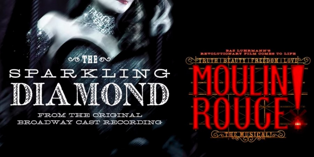 AUDIO: Karen Olivo Sings 'The Sparkling Diamond' on the MOULIN ROUGE! Original Broadway Cast Recording