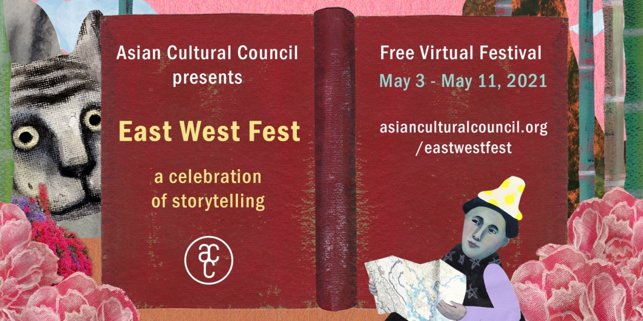www.broadwayworld.com: EAST WEST FEST to be Presented by Asian Cultural Council