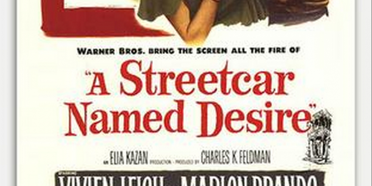 PLAY OF THE DAY! Today's Play: A STREETCAR NAMED DESIRE By Tennessee Williams