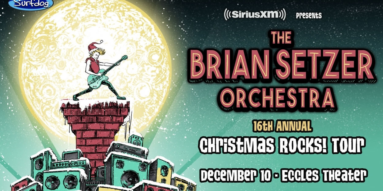 siriusxm presents the brian setzer orchestra 39 s christmas rocks tour at eccles center. Black Bedroom Furniture Sets. Home Design Ideas