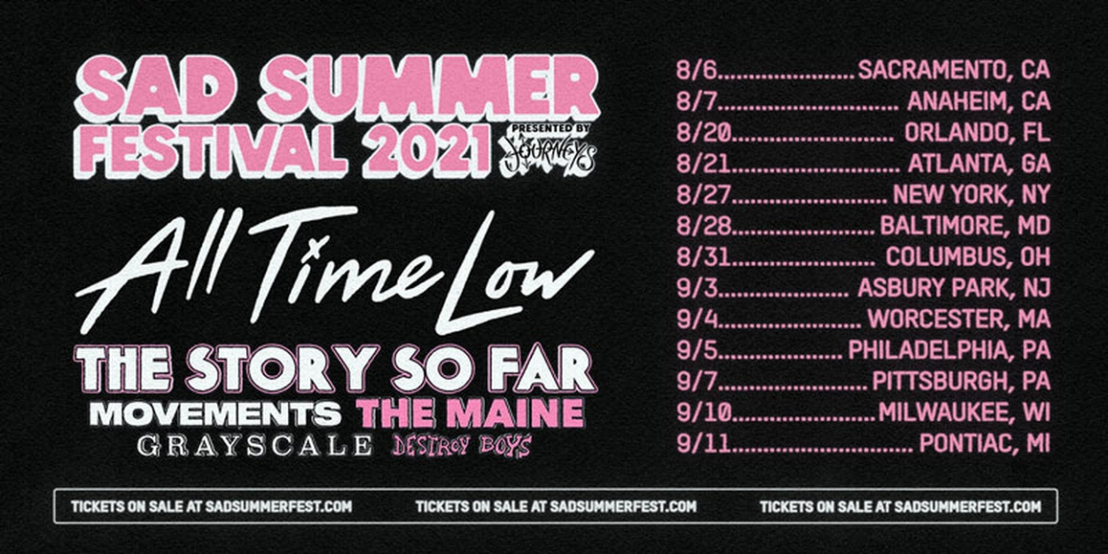 SAD SUMMER FEST 2021 Tour Relaunches With New Dates