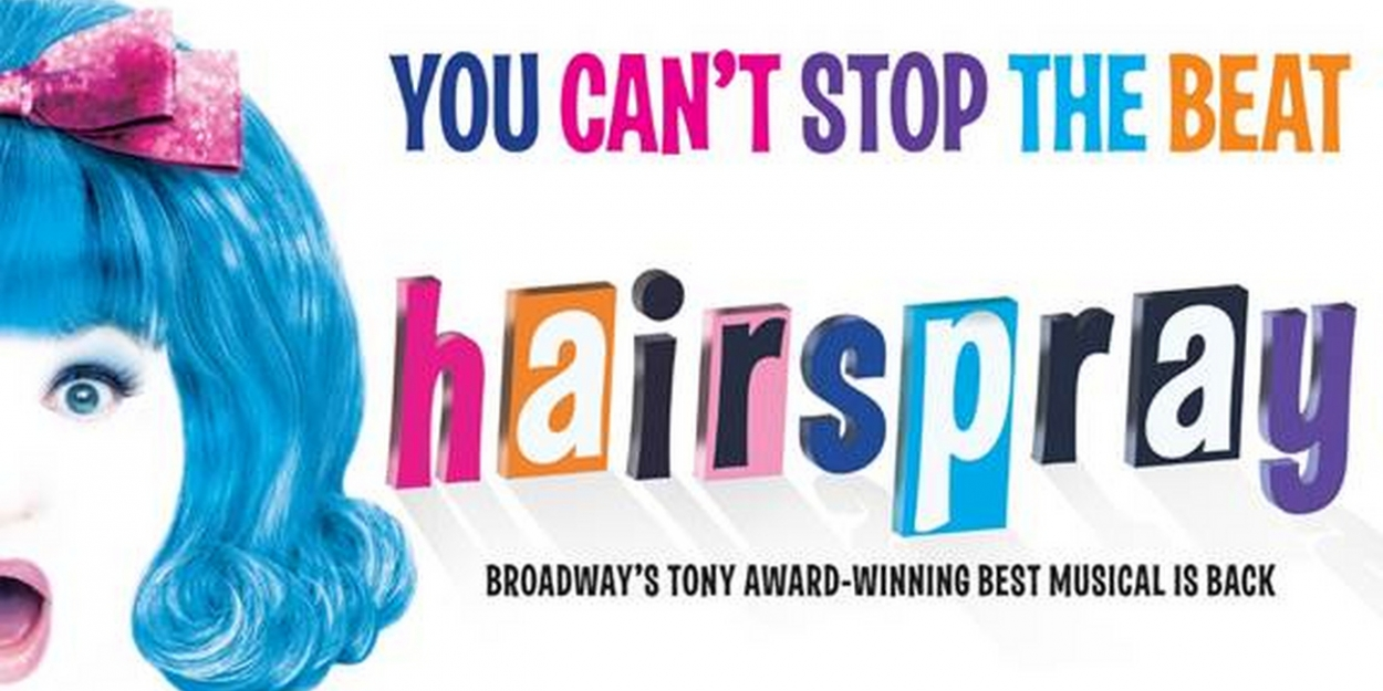 HAIRSPRAY Will Embark on North American Tour in Fall 2020