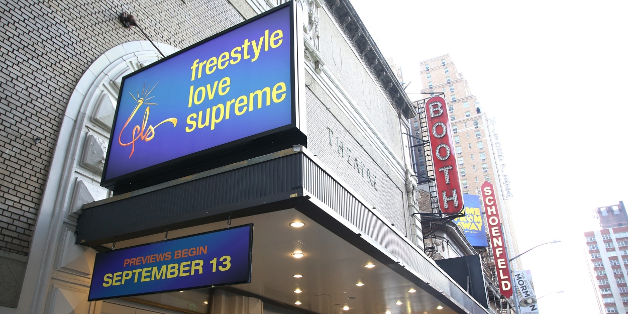 Up On The Marquee: FREESTYLE LOVE SUPREME Takes Over the Booth Theatre