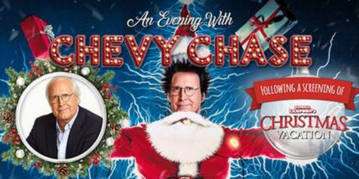 Christmas With The Griswolds.An Evening With Chevy Chase And Screening Of Christmas