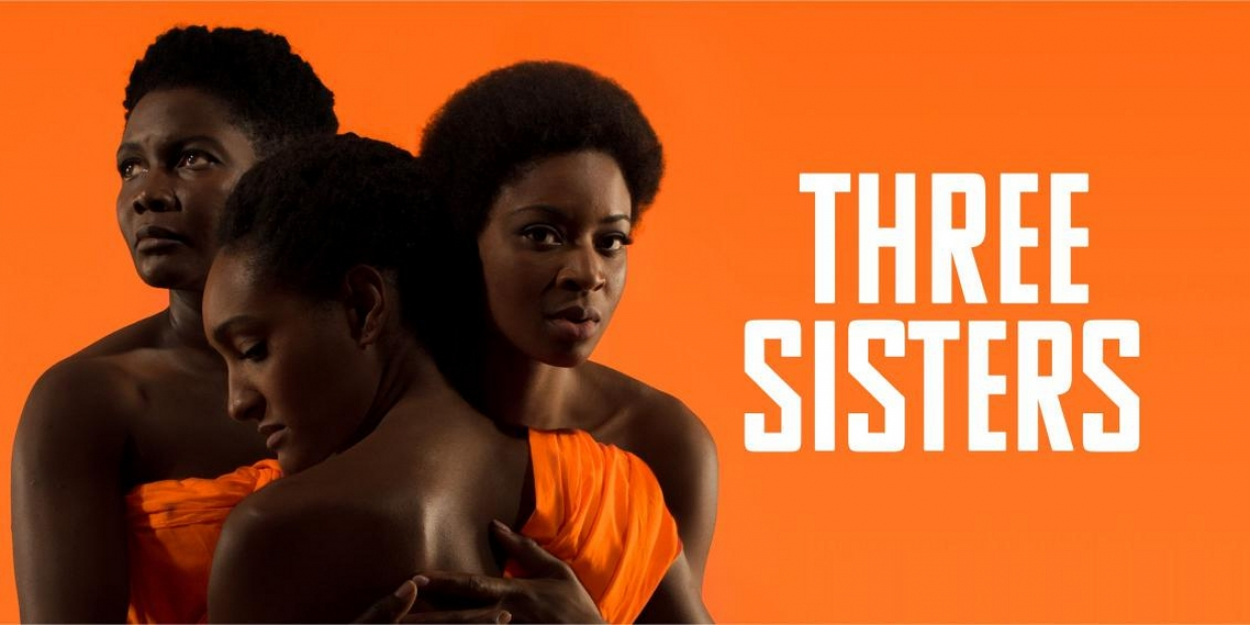 Review Roundup: Inua Ellams' THREE SISTERS at the National Theatre - Broadway World