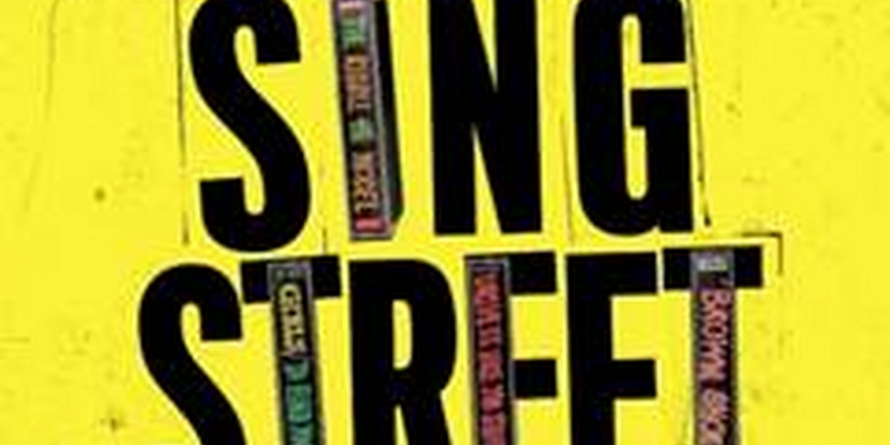 Tickets Are Now On Sale For SING STREET On Broadway