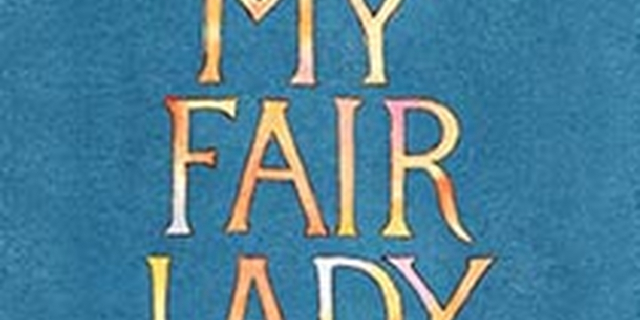 Review Roundup: The National Tour of MY FAIR LADY